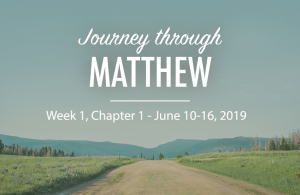 Journey Through the Gospel of Matthew Week 1